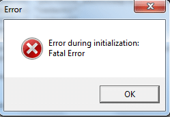 Error during initialization: Fatal error