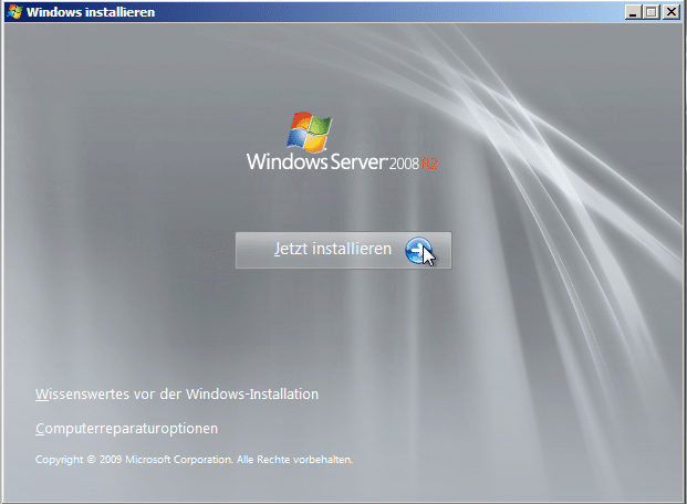 Windows Server 2008 R2 - Jetzt installieren
