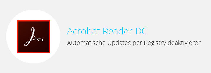 Acrobat Reader DC Updates