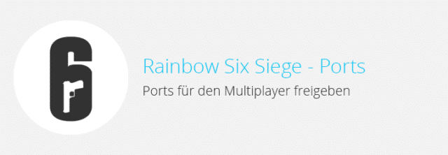Tom Clancy's Rainbow Six Siege – Ports für den Multiplayer