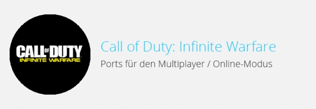 Call of Duty: Infinite Warfare – Ports für den Multiplayer (NAT-Typ)