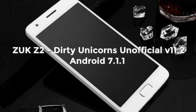 [ROM][7.1.1] ZUK Z2 – Screenshots / AnTuTu – Dirty Unicorns Unofficial v11.2